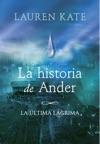 La Historia De Ander La Ltima Lgrima 0