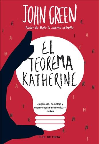 John Green - El teorema Katherine