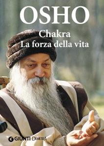 Chakra. La forza della vita da Osho