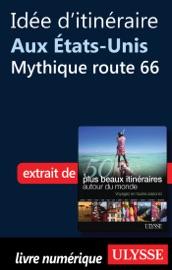 IDéE DITINéRAIRE AUX ETATS-UNIS : MYTHIQUE ROUTE 66