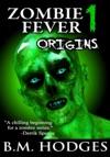 Zombie Fever 1 Origins