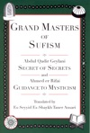 Grand Masters Of Sufism Abdul Qadir Geylani And Ahmed Er Rifai Annotated