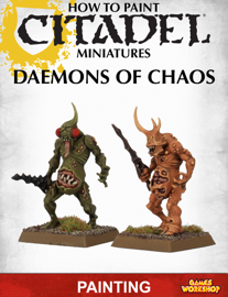 How to Paint Citadel Miniatures: Daemons of Chaos