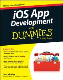 iOS App Development For Dummies - Jesse Feiler