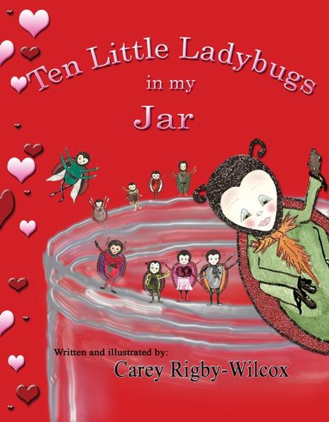 Ten Little Ladybugs in my Jar