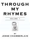 Through My Rhymes Volume 1