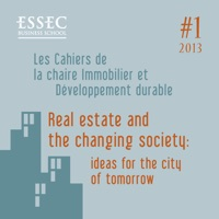 Real Estate and the Changing Society: Ideas for the City of Tomorrow