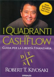 I Quadranti del Cashflow - Robert T. Kiyosaki by  Robert T. Kiyosaki PDF Download