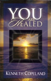 You Are Healed!