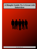 A Simple Guide To A Great Job Interview