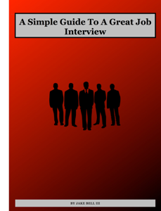 A Simple Guide To A Great Job Interview Book Review