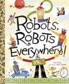 Robots Robots Everywhere