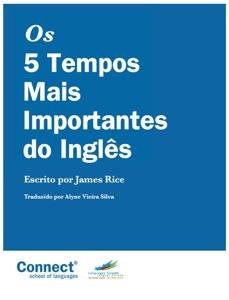 Os 5 Tempos Mais Importantes do Inglês Book Cover