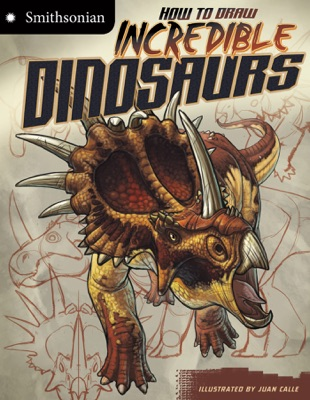How to Draw Incredible Dinosaurs
