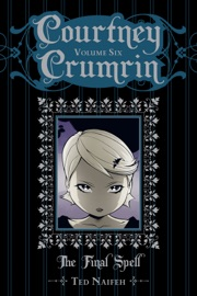 Courtney Crumrin Volume Six