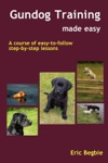 Gundog Training Made Easy