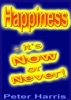 Happiness: it's Now or Never