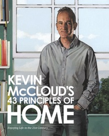 Kevin Mccloud S 43 Principles Of Home