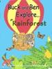 Buck And Ben Explore The Rainforest