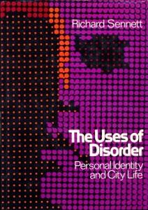 Uses of Disorder da Richard Sennett