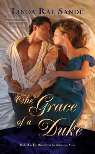 Linda Rae Sande - The Grace of a Duke