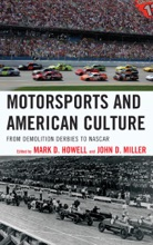 Motorsports And American Culture