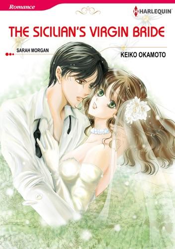 Keiko Okamoto & Sarah Morgan - The Sicilian's Virgin Bride