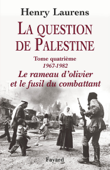 La Question de Palestine, tome 4