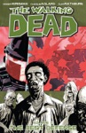 The Walking Dead Vol 5 The Best Defense