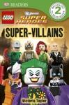 DK Readers L2 LEGO DC Super Heroes Super-Villains Enhanced Edition