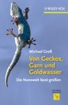 Von Geckos Garn Und Goldwasser