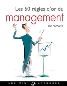 Les 50 Règles d'or du management La couverture du livre martien