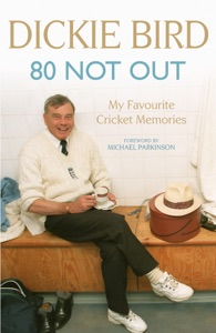 80 Not Out da Dickie Bird
