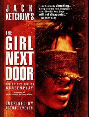 The Girl Next Door - Daniel Farrands, Philip Nutman & Jack Ketchum book