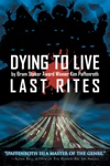 Dying To Live Last Rites Book 3