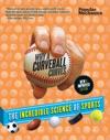 Popular Mechanics Why A Curveball Curves New  Improved Edition