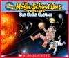 Magic School Bus Presents Our Solar System