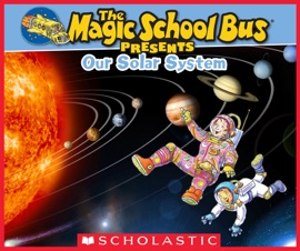 Magic School Bus Presents Our Solar System