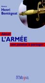 Download and Read Online Aimer l'armée