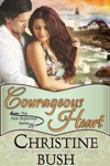 Courageous Heart New Beginnings Book 1