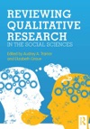 Reviewing Qualitative Research In The Social Sciences