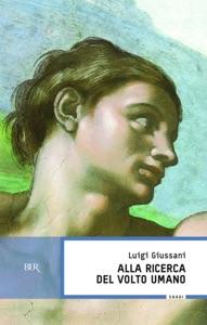 Alla ricerca del volto umano Book Cover
