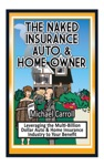 The Naked Insurance Auto  Home Owner
