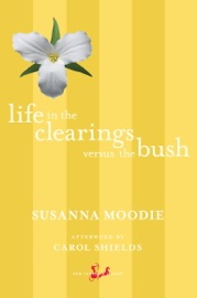 Life in the Clearings versus the Bush PDF Download