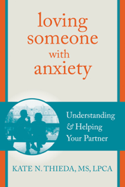 Loving Someone With Anxiety book