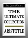 Aristotle - The Ultimate Collection