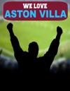 We Love Aston Villa