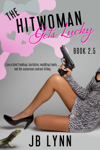 The Hitwoman Gets Lucky