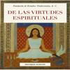 Frithjof Schuon - De Las Virtudes Espirituales ilustración