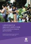 Labour Rights In Unilevers Supply Chain From Compliance Towards Good Practice